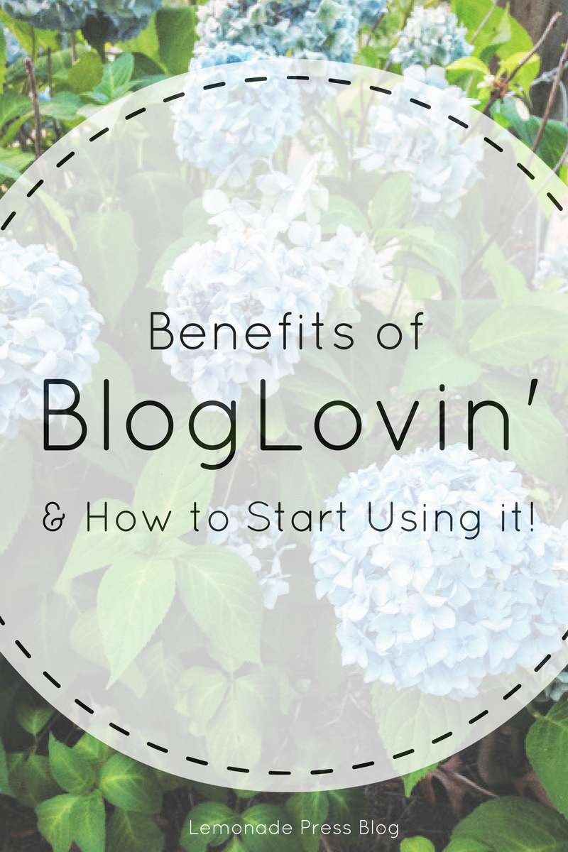 Benefits of BlogLovin' and How to Start Using It!